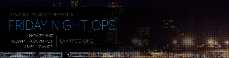 Los Angeles ARTCC Presents Friday Night Ops Banner